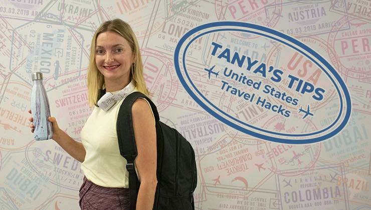 Tanya's Tips: Travel Hacks for Exploring the U.S.